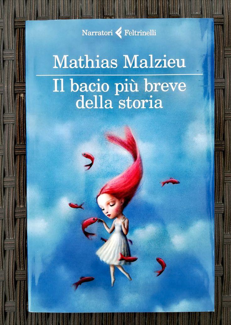 Il bacio più breve della storia - Mathias Malzieu