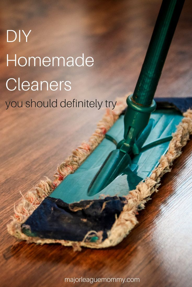 DIY Homemade Cleaners You Should Definitely Try  - Major League Mommy