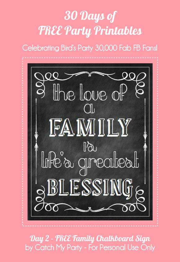 Bird's Party Blog: 30 Days of FREE Party Printables: Day 2 - Family Chalkboard Sign by Catch My Party