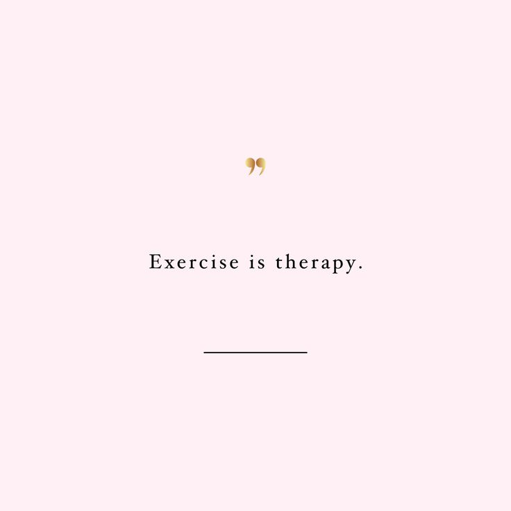 Exercise is therapy! Browse our collection of inspirational exercise quotes and get instant health and fitness motivation. Transform positive thoughts into positive actions and get fit, healthy and happy! http://www.spotebi.com/workout-motivation/exercise-is-therapy-health-and-fitness-motivation-quote/