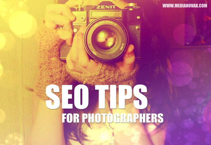 SEO Tips for Photographers | 4 Tips on Maximizing Your Photography Website's SEO