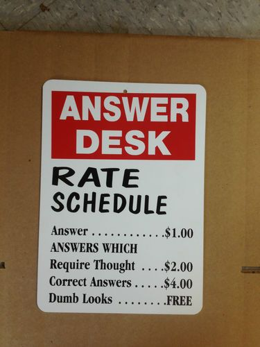 Answer Desk Rate Schedule Funny Gift Pvc Street Sign Bar Man Cave 8 5 X12