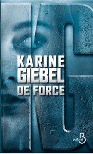 De force de Karine Giébel