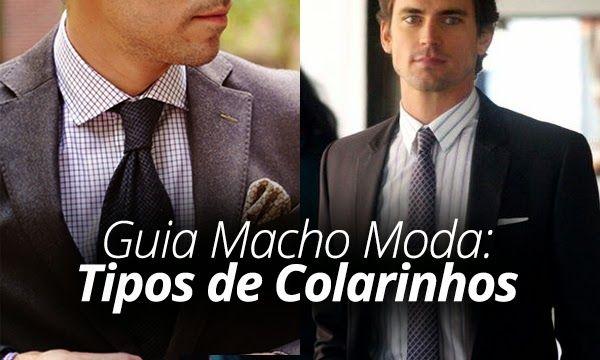 Guia de Camisas Masculinas: Tipos de Colarinhos!    por Leonardo Leal | Macho moda       - http://modatrade.com.br/guia-de-camisas-masculinas-tipos-de-colarinhos