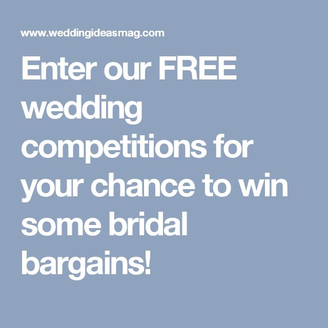 Enter our FREE wedding competitions for your chance to win some bridal bargains!