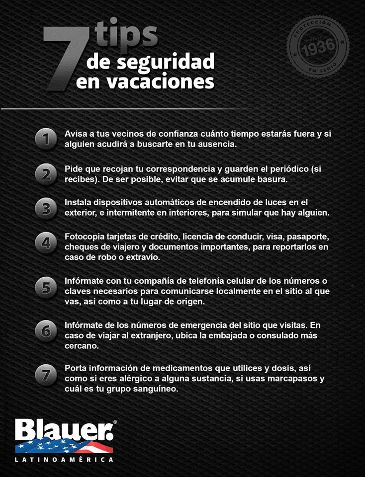 Ahora que las vacaciones empezaron, te compartimos 7 tips de seguridad a tener en cuenta: