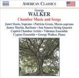 George Walker: Chamber Music and Songs [CD], 15151933