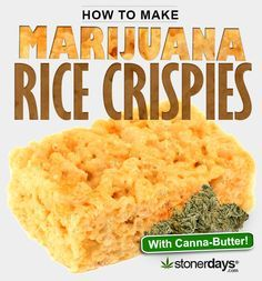 How to Make Rice Crispies with Marijuana