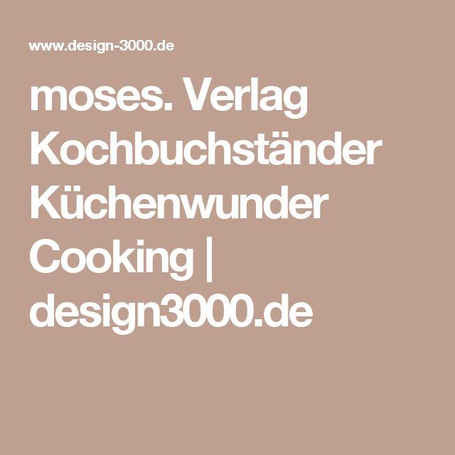 moses. Verlag Kochbuchständer Küchenwunder Cooking | design3000.de