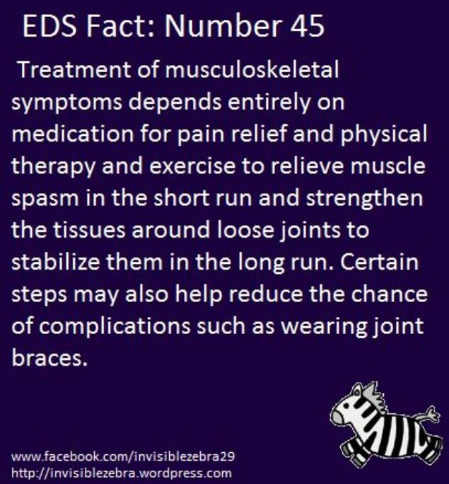 EDS: Why and how we treat our incurable symptoms and attempt to prevent additional complications.