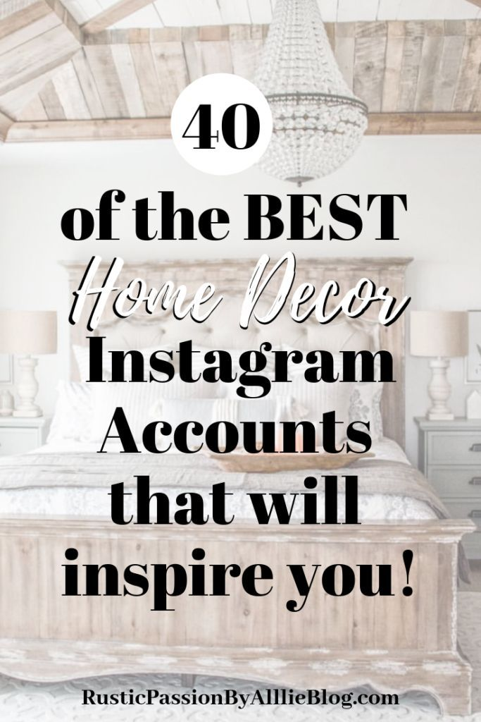 You Will Love These 20 Home Decor Instagram Accounts Modern Farmhouse Homes Inspire