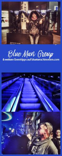 Berlin Tipps | Mein Bericht zur Blue Man Group Berlin ist online. Ich war eher enttäuscht, warum? Lest selbst! #event #show #berlin #berlintipps #tipps #blue #man #group #bluemangroup #abendveranstaltung #veranstaltungen #in #berlin #events #event