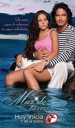 Mar de amor (2009) http://en.wikipedia.org/wiki/Mar_de_amor