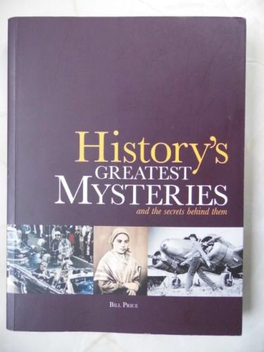 """Historys Greatest Mysteries and the Secrets Behind Them"" av Bill Price"