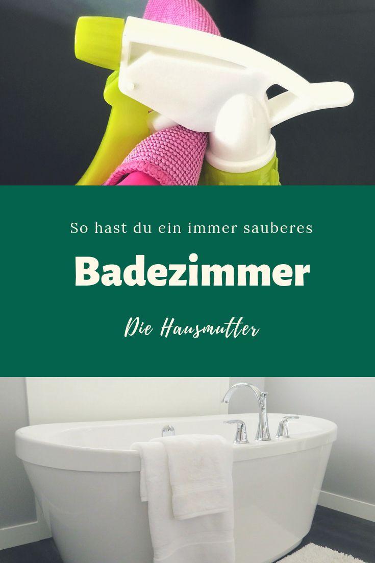 10 Regeln Fur Ein Sauberes Badezimmer Die Hausmutter Badezimmer Haushalts Tipps Baden