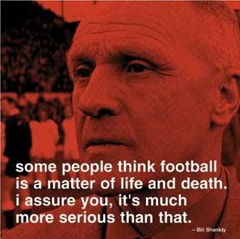 Bill Shankly - great quote but absolute nonsense