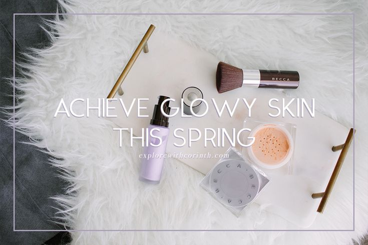 5 Makeup Products You Need To Achieve Beautiful Glowy Skin This Spring  Spring is just around the corner and with the warmish weather we've been experiencing lately everyone's just itching for the new season to come.  I love Spring because I see it as a rebirth of Mother Earth a new beginning and growth! Where there's more sun there's more color and with that also comes beautiful radiant healthy and glowing skin! Today I'm going to share with you a few products that can help you achieve that…