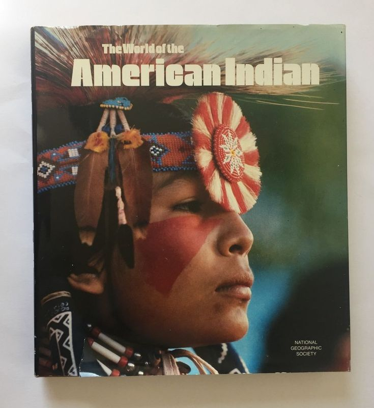 The World of the American Indian by U. S. National Geographic Society Hardcover