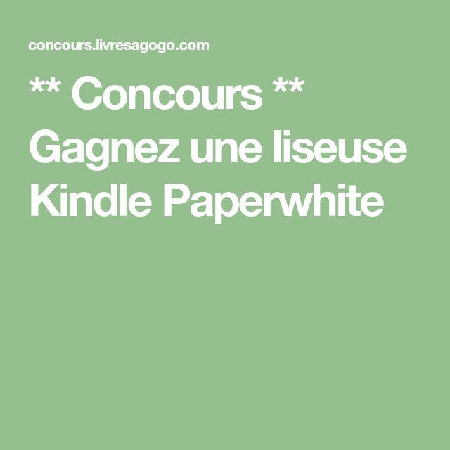 ** Concours ** Gagnez une liseuse Kindle Paperwhite