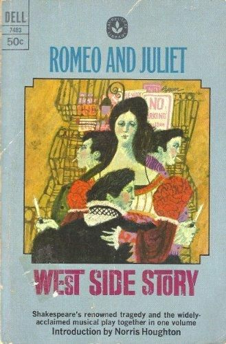 ROMEO AND JULIET AND WEST SIDE STORY (2 BOOKS IN ONE) DELL BOOKS 1968 INTRODUCTION BY NORRIS HOUGHTON (256 PAGES)