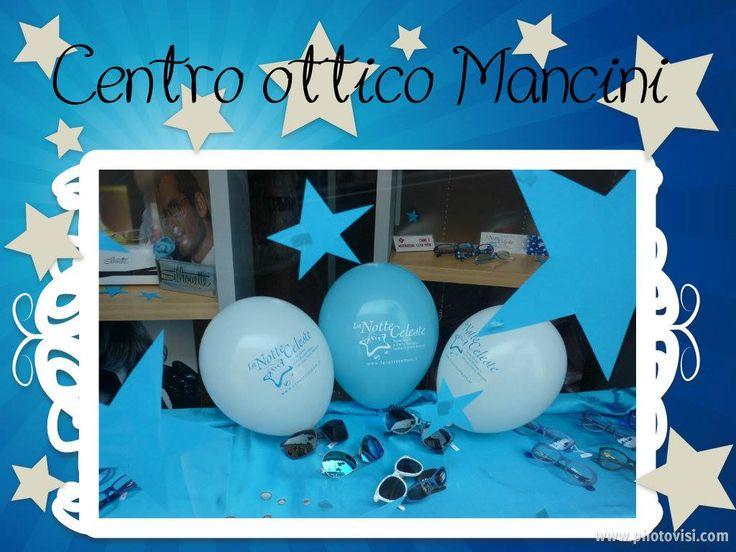 Centro Ottico Mancini #notteceleste