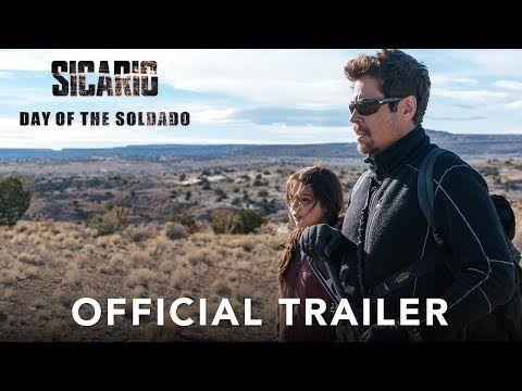 Sicario Day Of The Soldado Trailer Benicio Del Toro And Josh Brolin Go To War Movie Trailers Official Trailer And Movie
