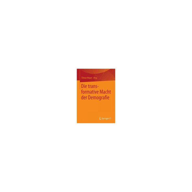 Die Transformative Macht Der Demografie (Paperback)