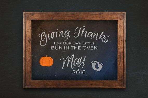 Bun In The Oven, Thanksgiving Pregnancy Announcement, printable, custom for 2017 baby reveal, Giving Thanks