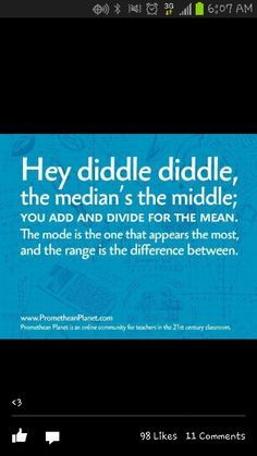 Math Mean Median Mode Rhyme-- check it out! Can anyone think of a few more verses?