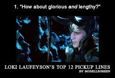Loki Laufeyson's Top 12 Pickup Lines - Kadorienne - Thor (2011), The Avengers (2012) [Archive of Our Own]