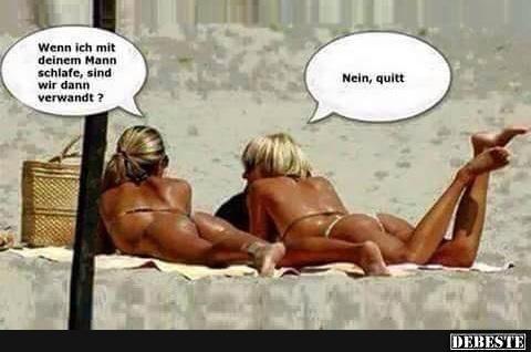 Wenn ich mit deinen Mann schlafe.. | DEBESTE.de, Lustige Bilder, Sprüche, Witze und Videos