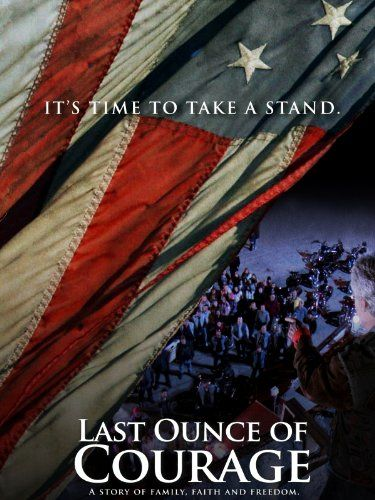Last Ounce Of Courage  #Movie