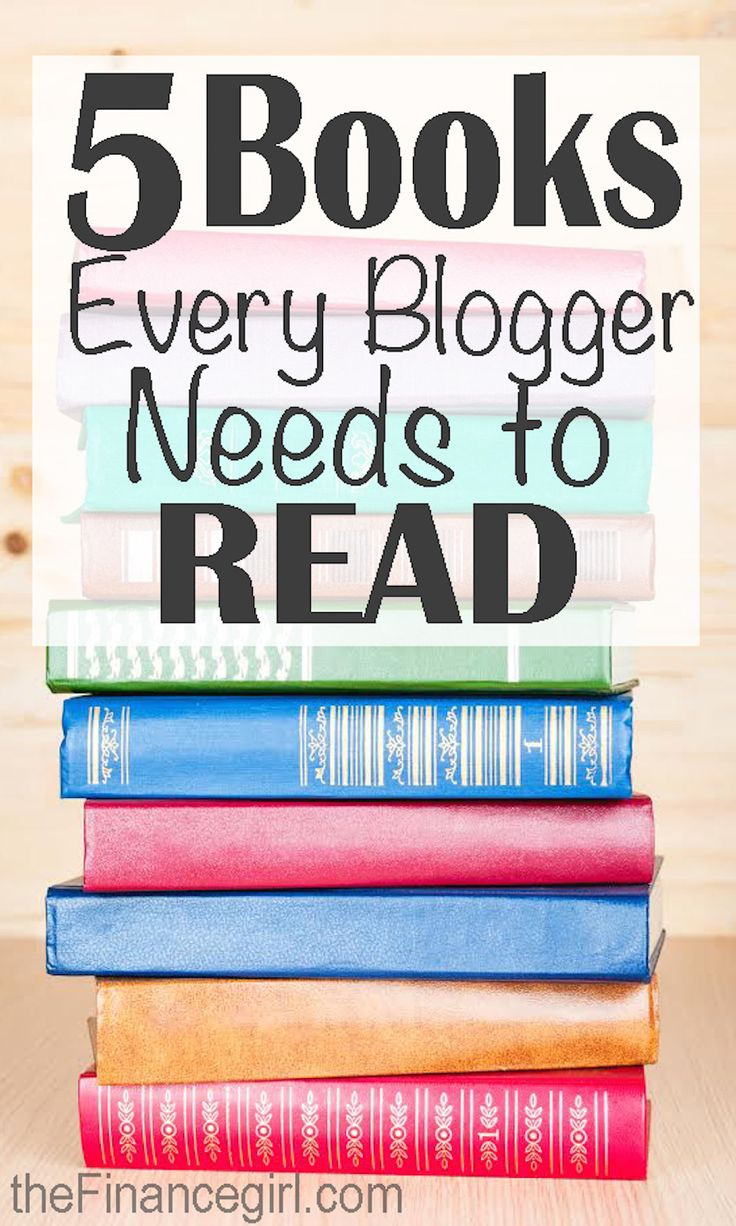 If you are a beginner blogger (or have been doing it for a little while), you need to read these 5 books to take your blog to the next level. | Financegirl