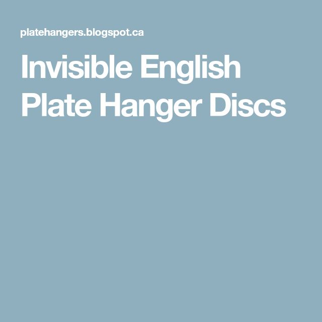 Invisible English Plate Hanger Discs