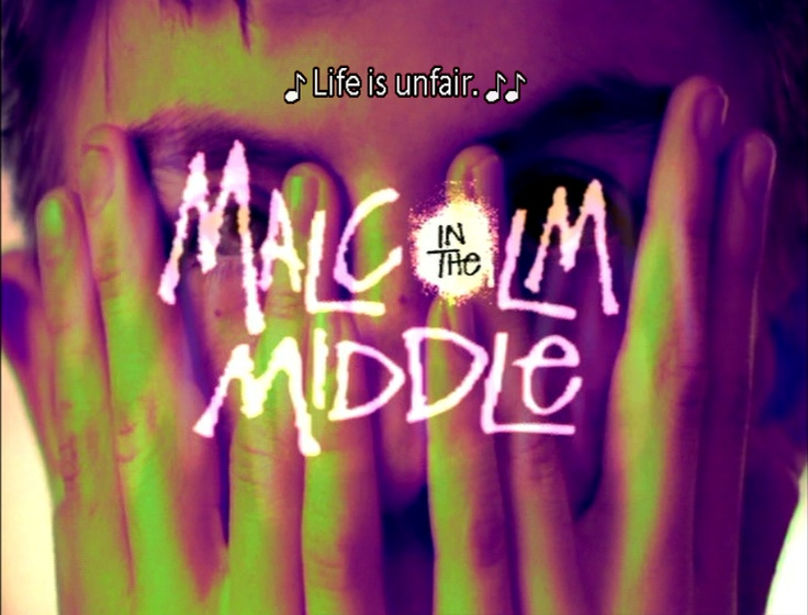 Malcolm in the Middle- still watch re-runs on tv and Netflix.