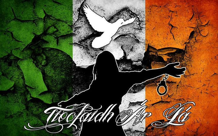 For all who've fought for Ireland's Freedom to be 1 WHOLE country!