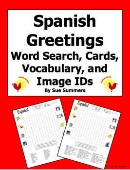 Spanish Greetings Word Search Puzzle, Vocabulary, Cards, and Image IDs by Sue Summers - 30 words, 8 images to identify