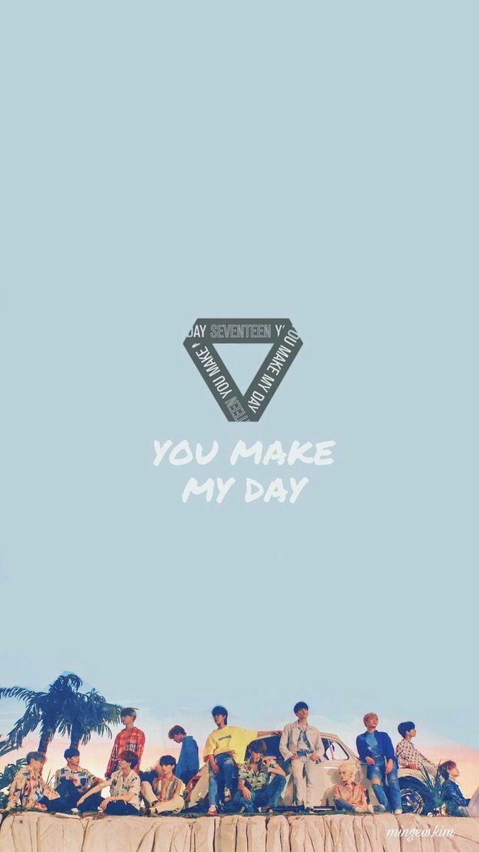 Seventeen | You Make My Day | Wallpaper in 2019 | Seventeen