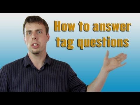 How to Answer Tag Questions | Like A Native Speaker - YouTube