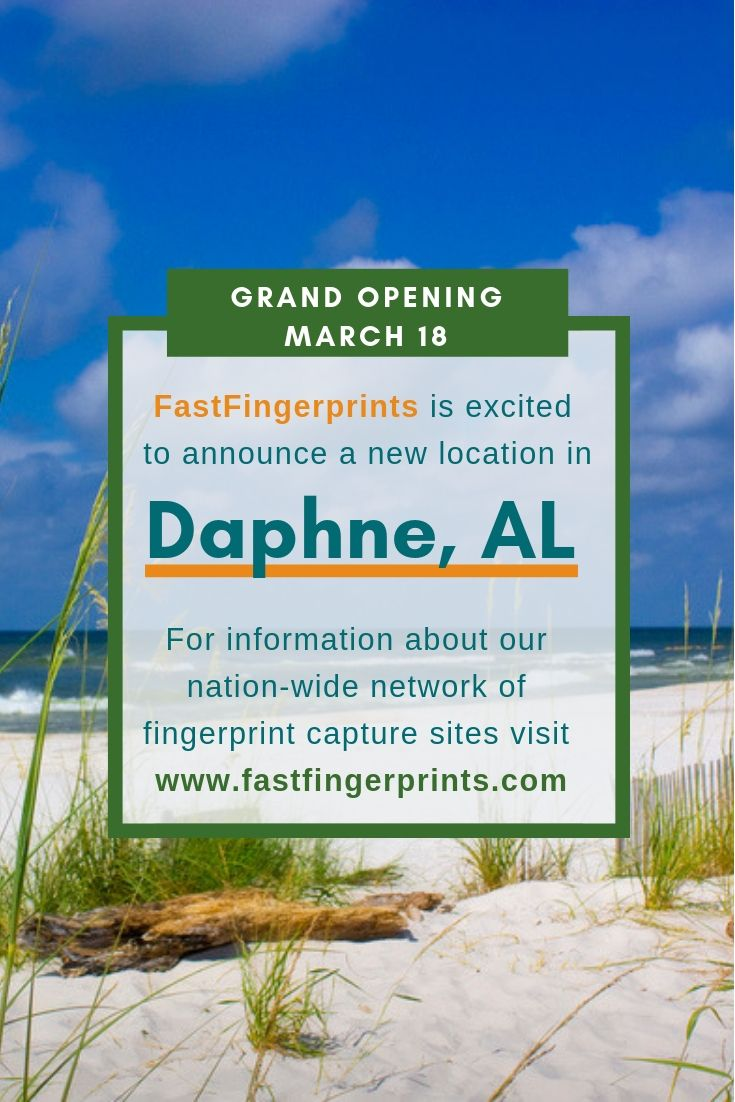 Fastfingerprints Daphne Grand Opening March 18 Background Check Background Home Health Care