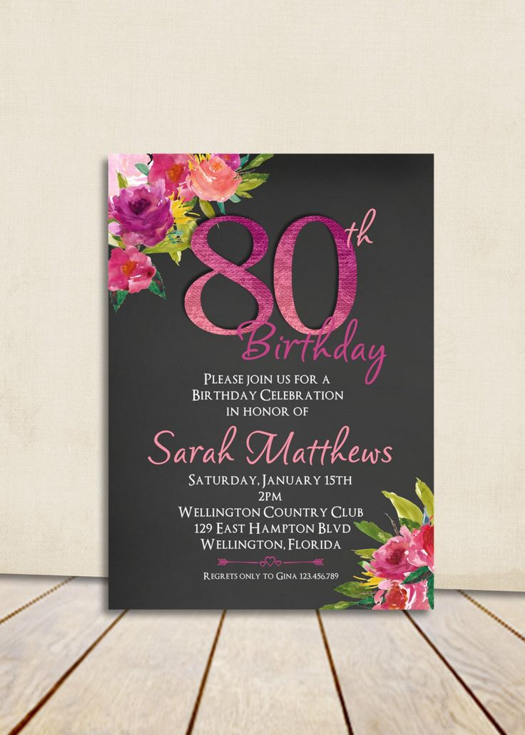 Watercolor Floral Chalkboard 80th Birthday Invitation Any Age Adult Fuscia and Rose Printable Invite by 3PeasPrints on Etsy https://www.etsy.com/listing/251411306/watercolor-floral-chalkboard-80th