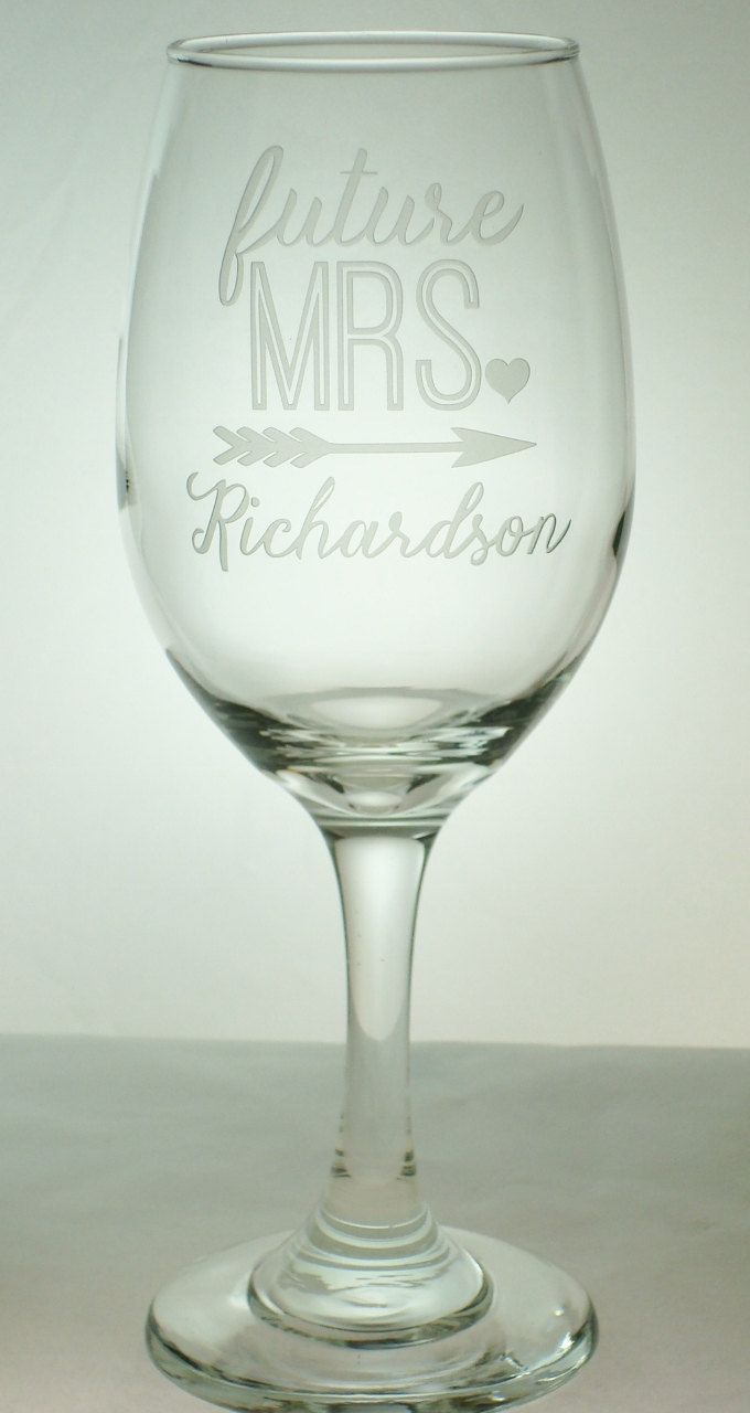 Trendy Arrow Design with Name  - Future MRS Sand Carved Wine Glass | Bridal Glass | Wedding Shower Gift | Engagement Wine Glass - pinned by pin4etsy.com