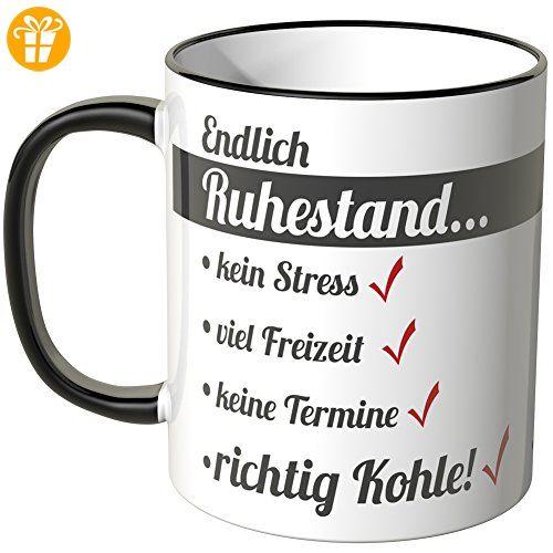 Wandkings® Tasse, Schriftzug: Endlich Ruhestand ... - SCHWARZ - Tassen mit Spruch | Lustige Kaffeebecher (*Partner-Link)
