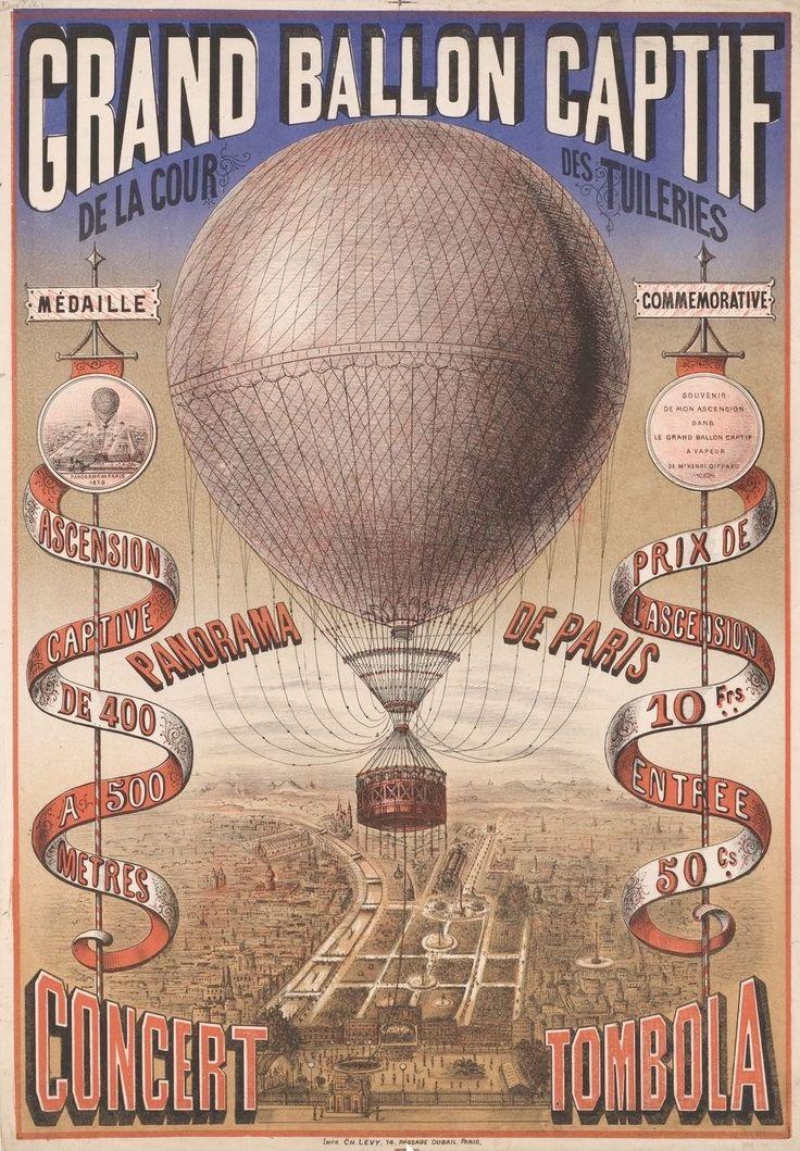 Grand ballon capitf de la cour de Tuileries. 1879 poster showing Henri Giffard's hot-air balloon over the courtyard of Tuileries, Paris