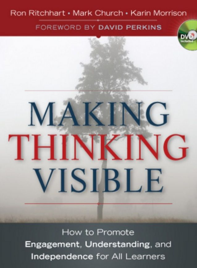 Making thinking visible  how to   ron ritchhart
