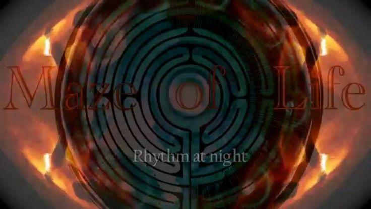 Maze of Life - Rhythm at night
