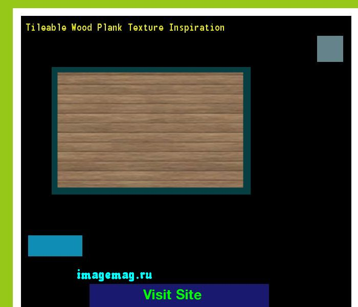 Tileable Wood Plank Texture Inspiration 114446 - The Best Image Search