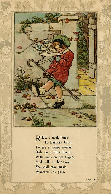 """Ride a cock horse to Banbury Cross..."" illustration by Clara M. Burd for her book 'Mother Goose and Her Goslings', c. 1912-18. Courtesy The Texas Collection, Baylor University."