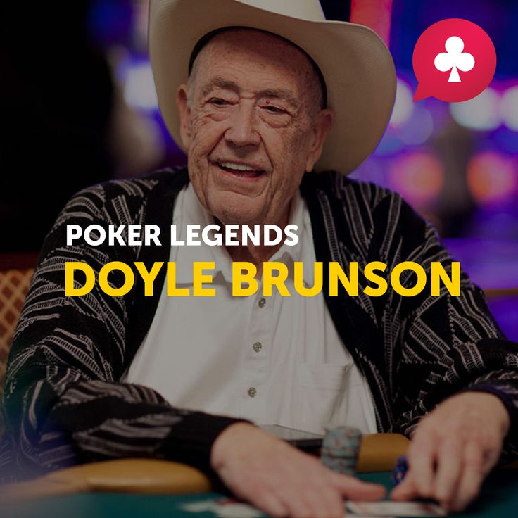 """True feelings of a person are manifested in poker."" Doyle Brunson Now this person is a real legend! Brunson became the first player in history to make $1,000,000 in poker. In 1988, he made it to the Poker Hall of Fame, and won 10 WSOP bracelets.  Recounting the achievements of Doyle Brunson can take very long. Besides, he is a man with an iron will, who overcame a deadly disease. Everything he put his mind to, turned out a success! Branson's book SuperSystem made a lot of noise in bookshops…"