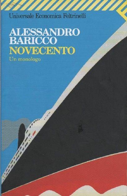 """""""Novecento"""", Alessandro Baricco"""